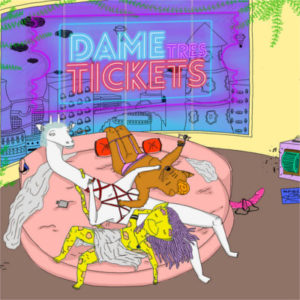 dame-tres-tickets